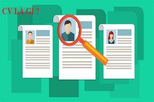 Cv là gì? CV có ý nghĩa gì? Trong công việc CV có quan trọng không?