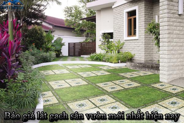 Báo giá lát gạch sân vườn mới nhất hiện nay