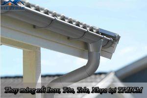Thay máng xối Inox, Tôn, Tole, Nhựa tại TP.HCM