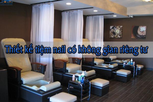 Thiết kế tiệm nail có không gian riêng tư