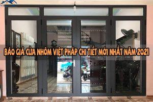 Báo giá cửa nhôm Việt Pháp chi tiết mới nhất năm 2021