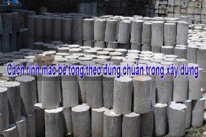 Cách tính mác bê tông theo đúng chuẩn trong xây dựng